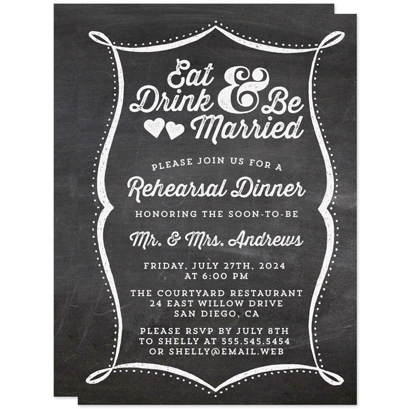 Chalkboard Eat Drink & Be Married Rehearsal Dinner Invitations by The Spotted Olive