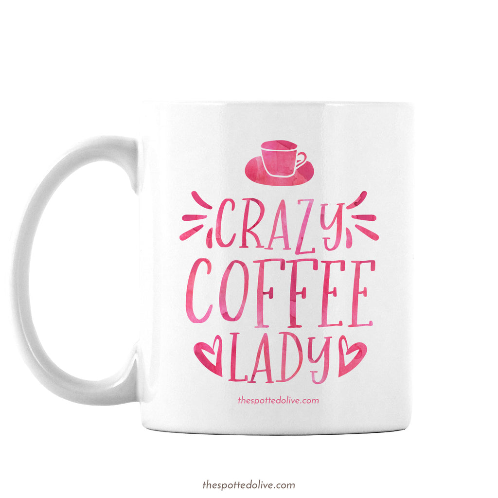 Crazy Coffee Lady Mug by The Spotted Olive - Left