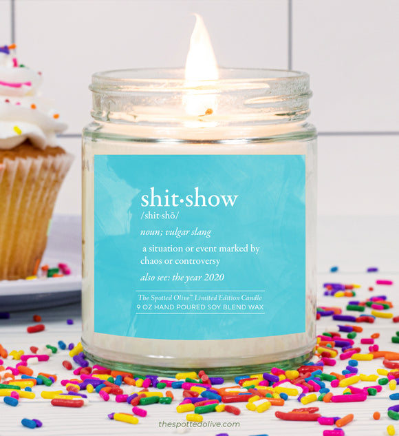 Funny 2020 Shitshow Definition Candle by The Spotted Olive