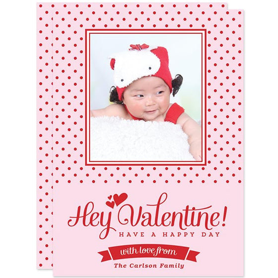Hey Valentine Valentine's Day Photo Card by The Spotted Olive