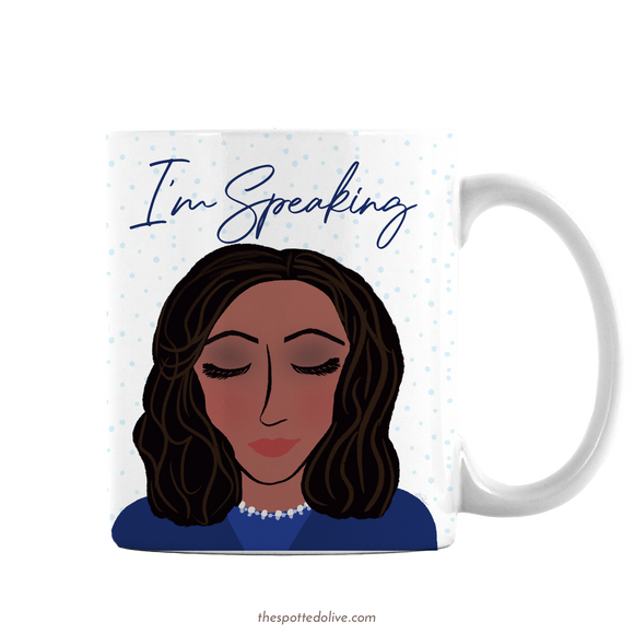 Kamala I'm Speaking Mug by The Spotted Olive