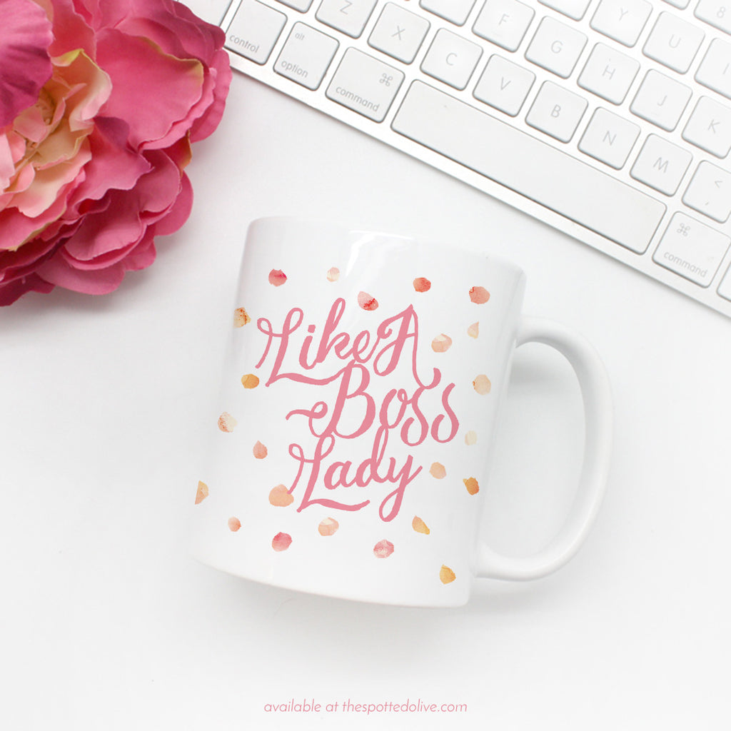Like A Boss Lady Mug by The Spotted Olive - Scene