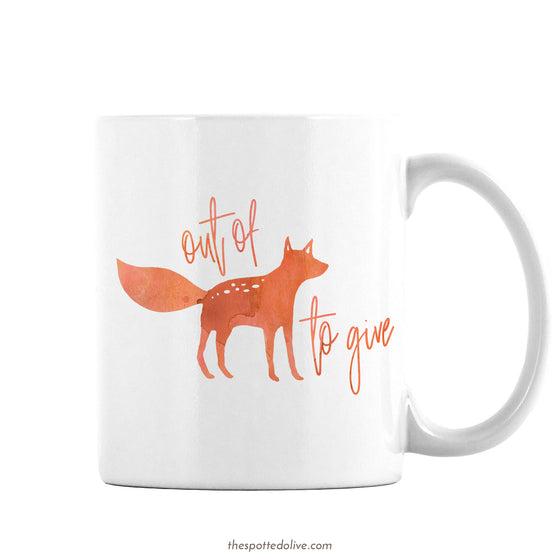 Funny Out of Fox to Give Coffee Mug by The Spotted Olive - Right