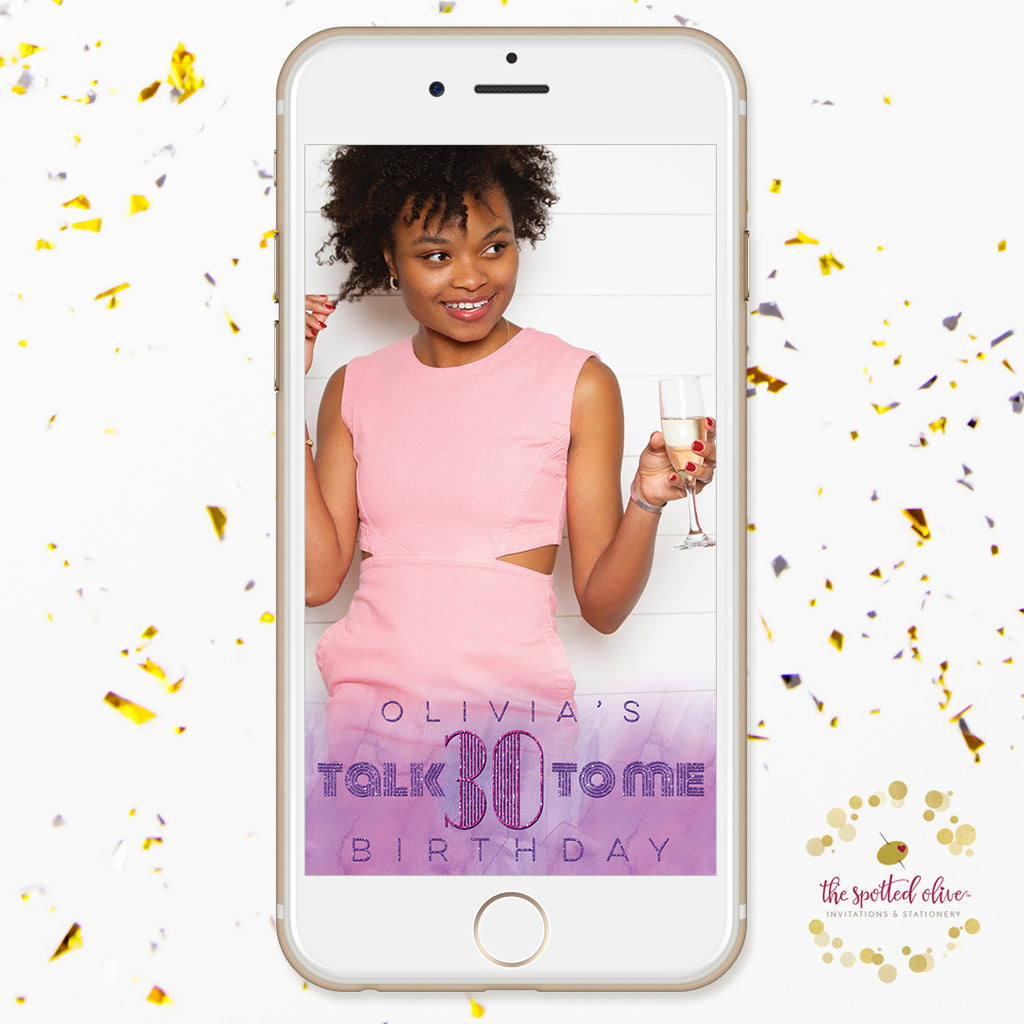 Purple Talk 30 To Me Birthday Personalized Snapchat Geofilter by The Spotted Olive