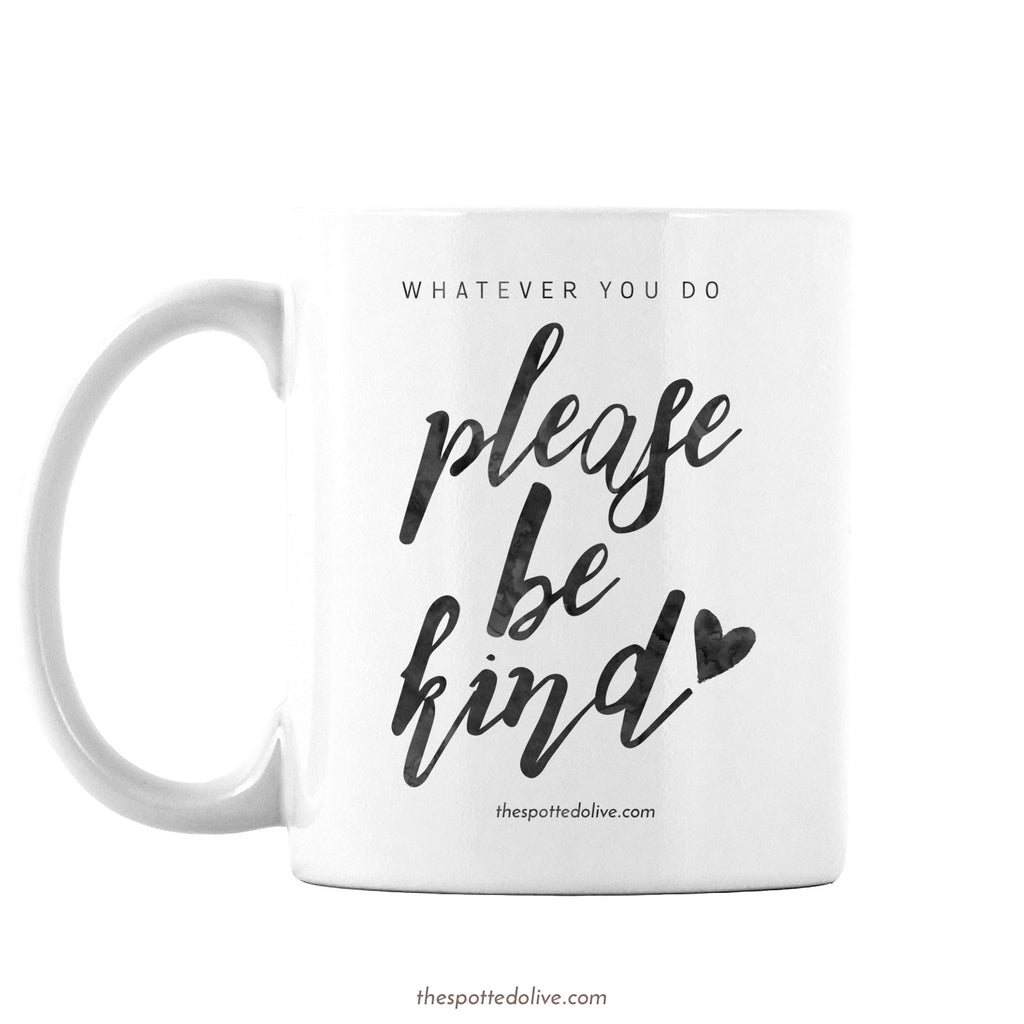 Please Be Kind Coffee Mug by The Spotted Olive - Left