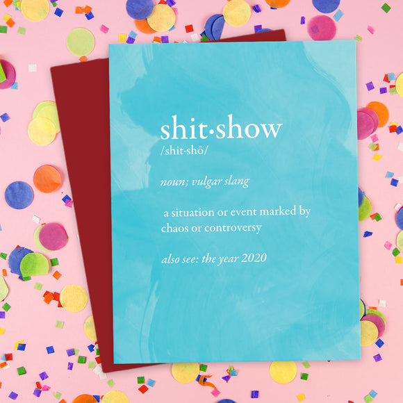 2020 shitshow definition greeting card by the spotted olive