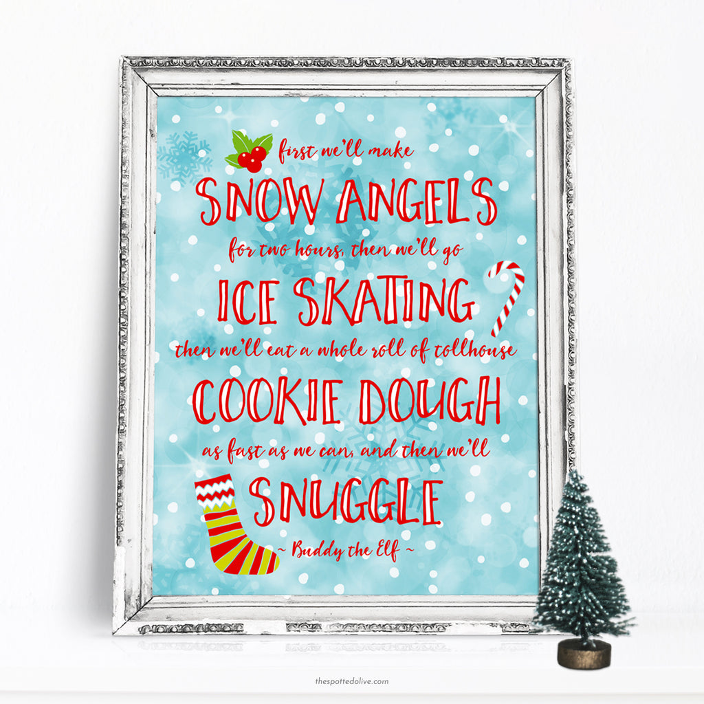 Snuggle Elf Quote Printable Art Download by The Spotted Olive