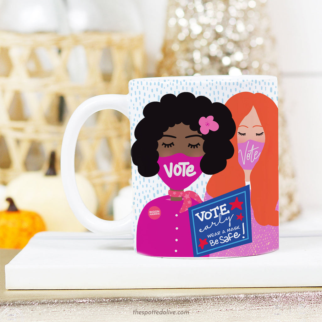 Coffee Mug - Vote Early Ladies