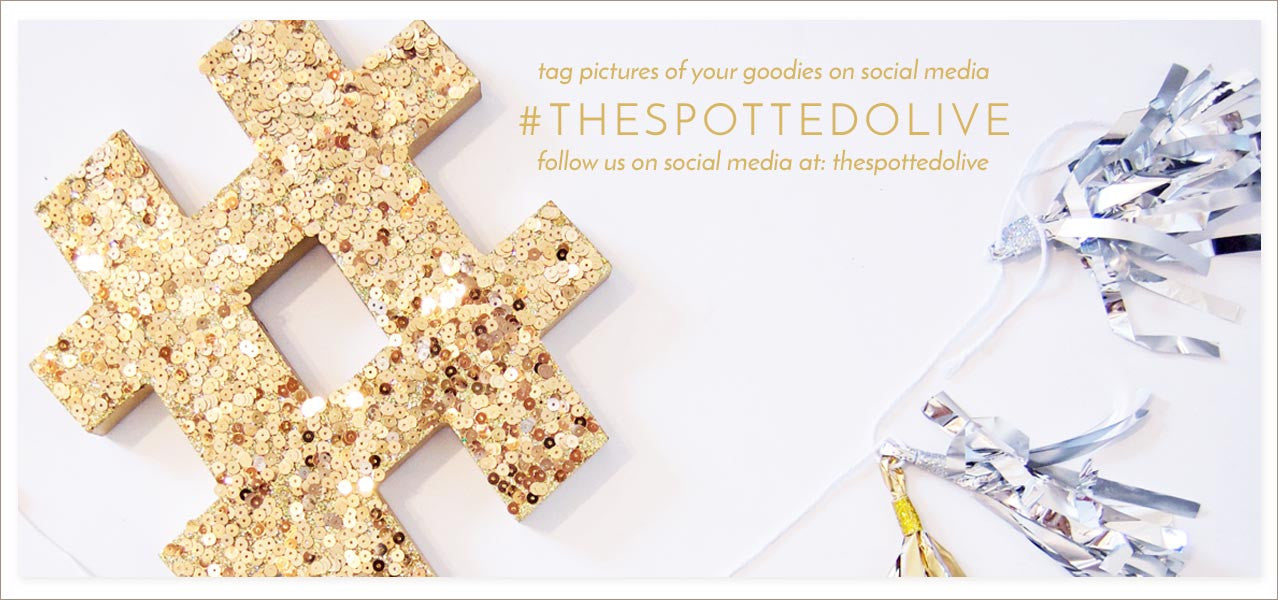 Tag Pictures of Your Goodies with #THESPOTTEDOLIVE