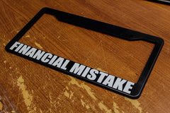 Financial Mistake License Plate Frame
