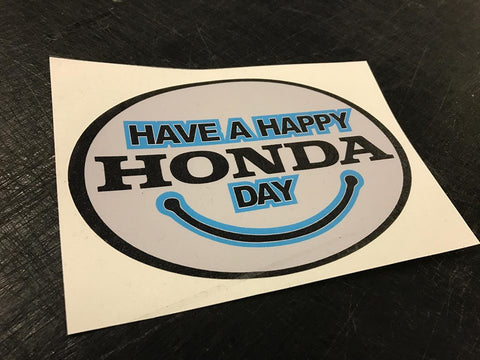 Have a Happy Honda Day