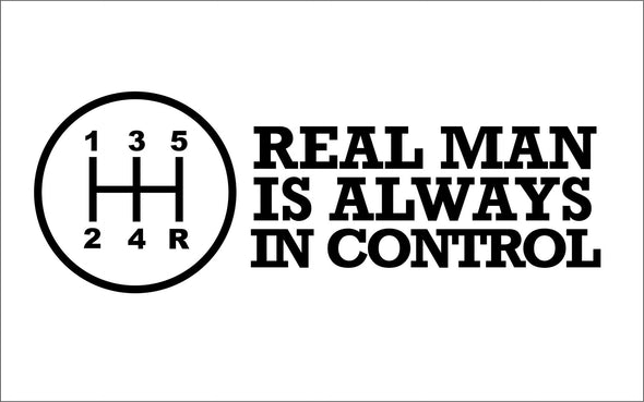 Real Man Is Always in Control