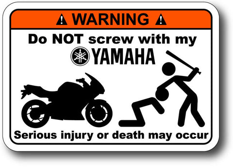 Warning Label: Do NOT Screw with my Yamaha