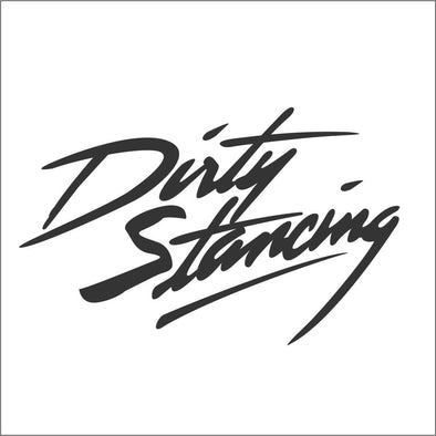 Dirty Stancing