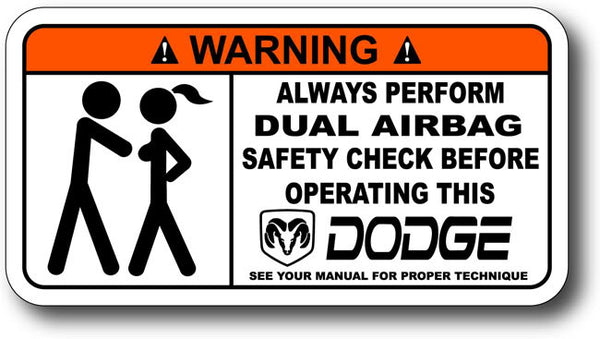 Warning Label: Always Perform Dual Airbag Safety Check Before Operating this Dodge