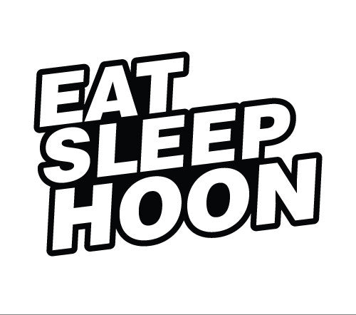 Eat Sleep Hoone #2