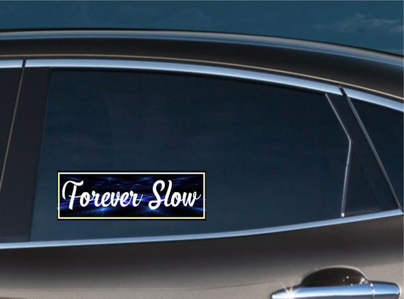 Forever Slow Slap Decal