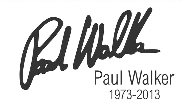RIP Paul Walker Signature