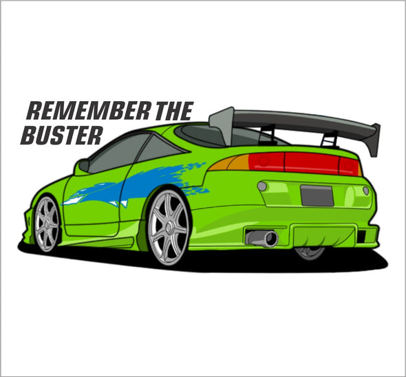 Remember the Buster.