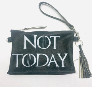 Not today purse