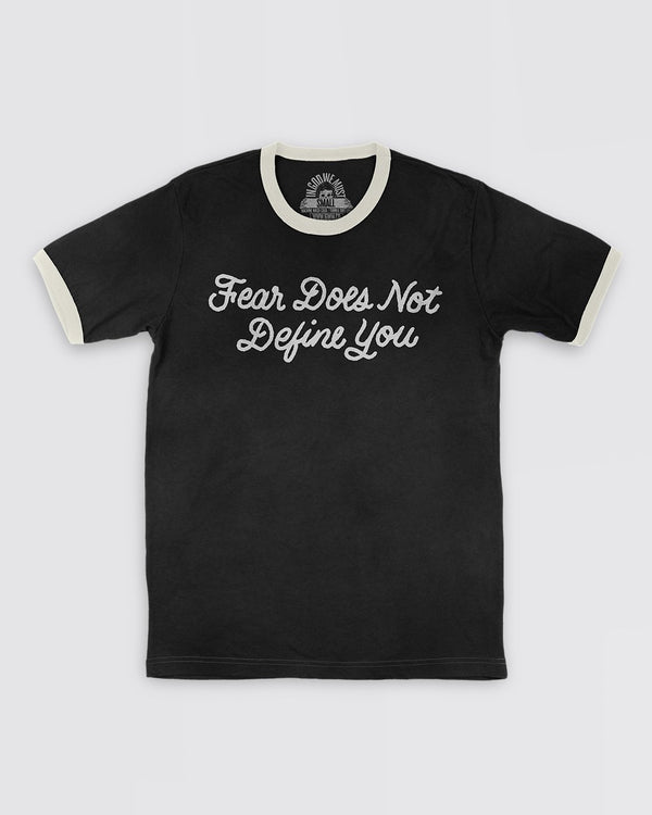 Fear Does Not Define You Ringer Tee Sale Item In God We Must
