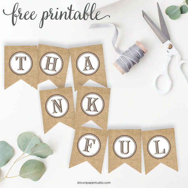 graphic about Printable Thanksgiving Banner named Thanksgiving Banner - Brown Paper Studios