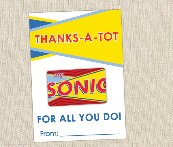 Sonic Gift Card Holder Thanks A Tot