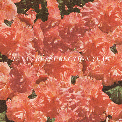 TAXA - RESURRECTION YEAR 7""