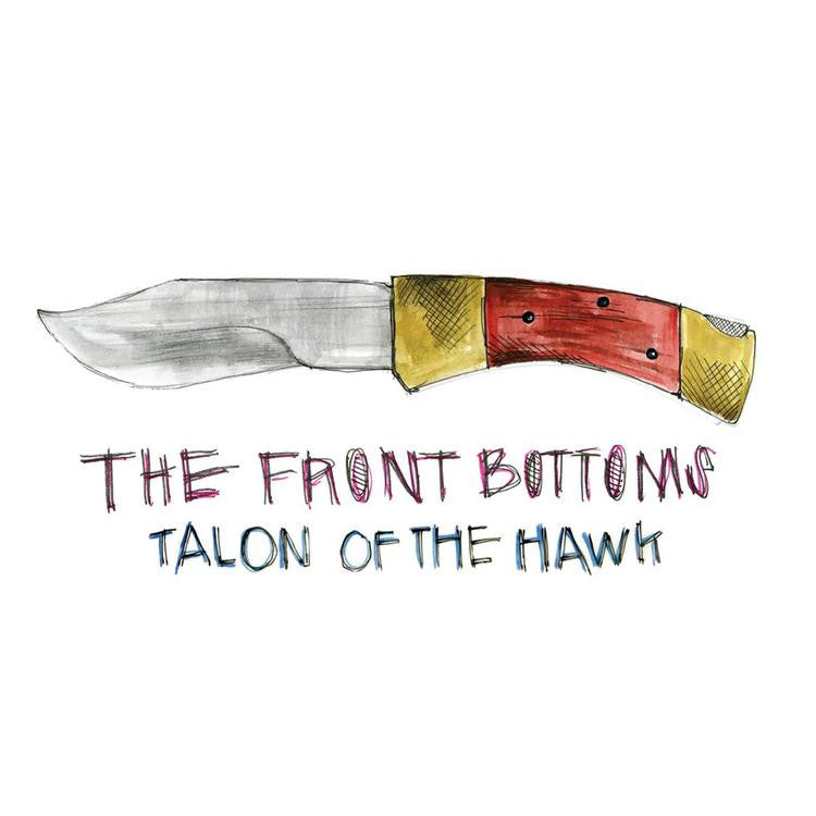 FRONT BOTTOMS, THE - TALON OF THE HAWK LP