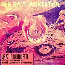 SUN RA - JAZZ IN SILHOUETTE LP