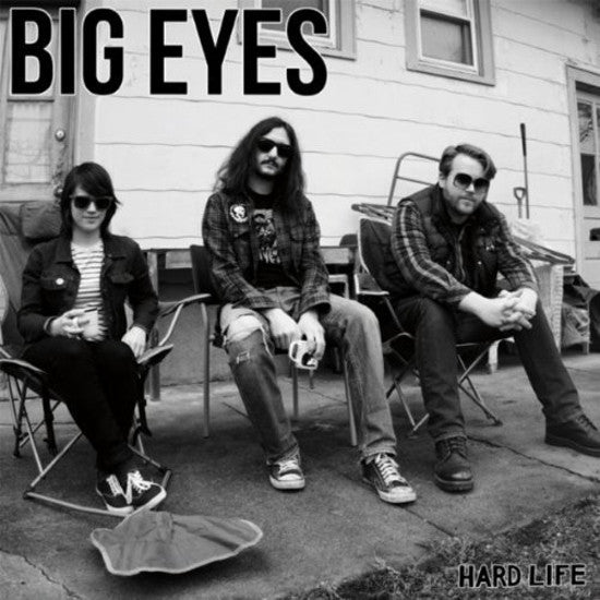 BIG EYES - HARD LIFE LP