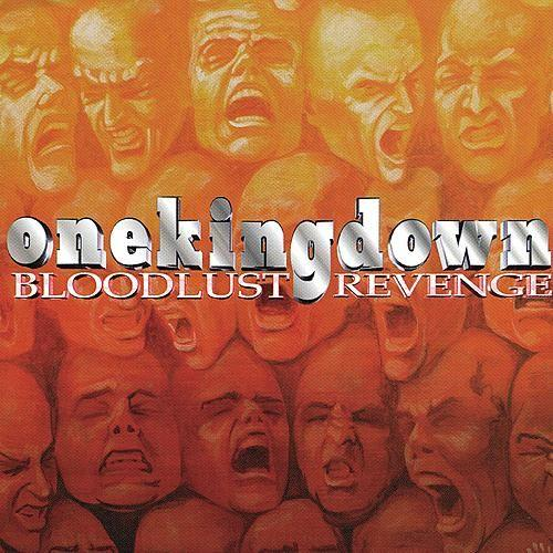 ONE KING DOWN - BLOODLUST REVENGE LP