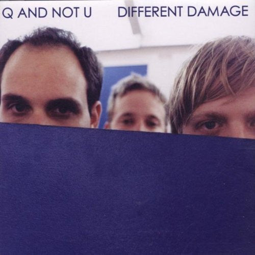 Q AND NOT U - DIFFERENT DAMAGE LP