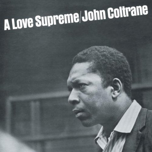 COLTRANE, JOHN - A LOVE SUPREME LP