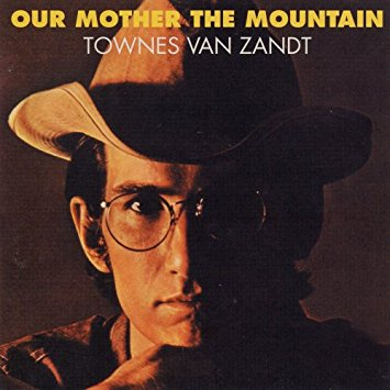 VAN ZANDT, TOWNES - OUR MOTHER THE MOUNTAIN LP