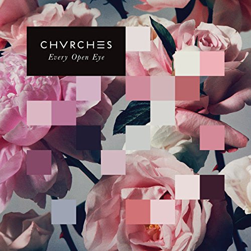 CHVRCHES - EVERY EYE OPEN LP