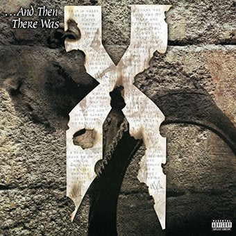 DMX - AND THEN THERE WAS X 2XLP