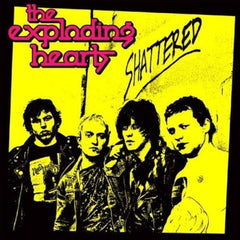 EXPLODING HEARTS, THE - SHATTERED LP