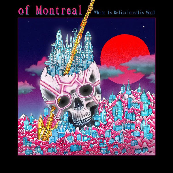 OF MONTREAL - WHITE IS RELIC/IRREALIS MOOD LP