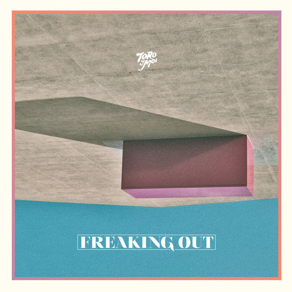 TORO Y MOI - FREAKING OUT 12""