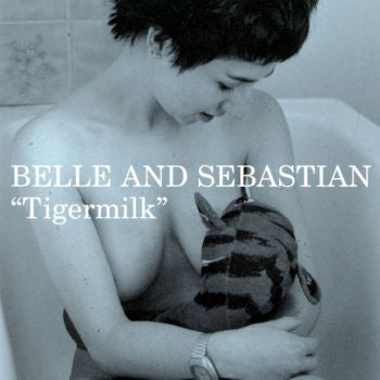 BELLE & SEBASTIAN - TIGERMILK LP