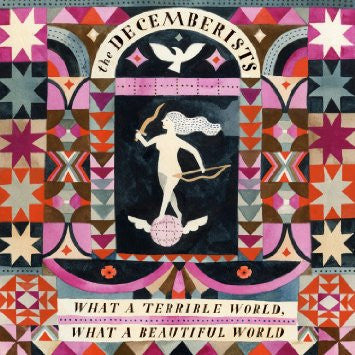 DECEMBERISTS, THE - WHAT A TERRIBLE WORLD, WHAT A BEAUTIFUL WORLD 2XLP