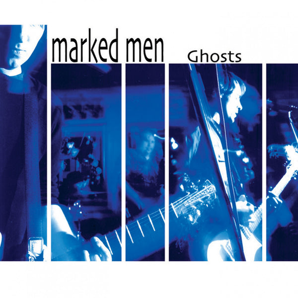 MARKED MEN, THE - GHOSTS LP
