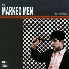 MARKED MEN, THE - ON THE OUTSIDE LP