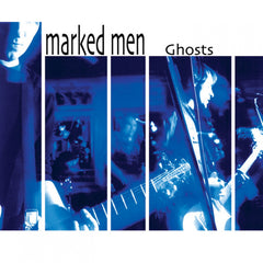 MARKED MEN, THE - GHOSTS CS