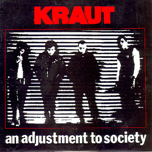 KRAUT - AN ADJUSTMENT TO SOCIETY LP