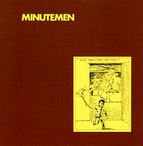 MINUTEMEN - WHAT MAKES A MAN START FIRES LP