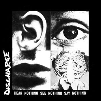 DISCHARGE - HEAR NOTHING SEE NOTHING SAY NOTHING LP