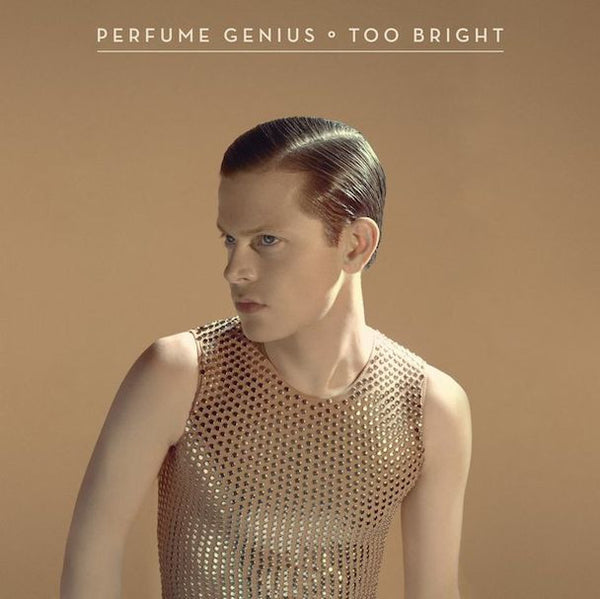 PERFUME GENIUS - TOO BRIGHT LP