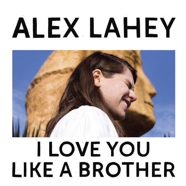 LAHEY, ALEX - I LOVE YOU LIKE A BROTHER LP